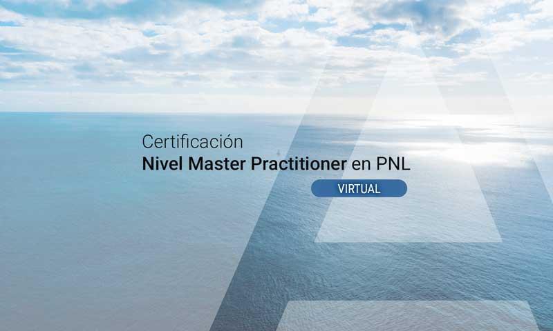 Certificación Nivel Master Practitioner en PNL (Programación Neurolingüística)